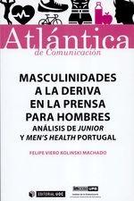 Masculinidades a la deriva en la prensa para hombres. Análisis de Junior y Mens Health Portugal'