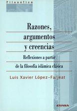 Razones, argumentos y creencias. Reflexiones a partir de la filosofía islámica clásica