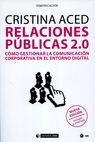 Relaciones públicas 2.0. Cómo gestionar la comunicación corporativa en el entorno digital   comprar en libreriasiglo.com
