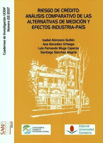 Riesgo de crédito: análisis comparativo de las alternativas de medición y efectos industria-país | comprar en libreriasiglo.com
