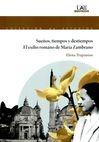 Sueños, tiempos y destiempos. El exilio romano de María Zambrano   comprar en libreriasiglo.com