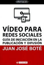 Video para redes sociales. Guía de iniciación en la publicación y difusión