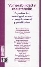 Vulnerabilidad y resistencia: Experiencias investigadoras en comercio sexual y prostitución
