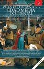Breve historia de la vida cotidiana de la Edad Media occidental