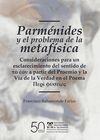 Parménides y el problema de la metafísica