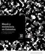 Shock y resistencia en Colombia