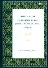 Nomenclátor biográfico de los jesuitas neogranadinos: 1604-1831. Tomo II. M-Z