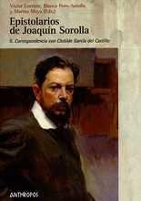 Epistolarios de Joaquín Sorolla II. Correspondencia con Clotilde García del Castillo