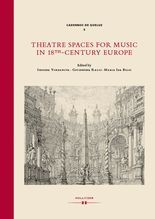 Theatre Spaces for Music in 18th-Century Europe