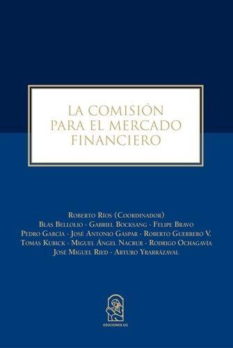 La Comisión Para El Mercado Financiero
