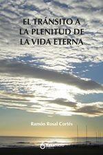 Transito a la plenitud de la vida eterna