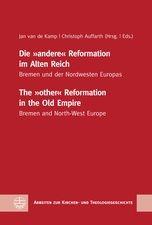 "Die ""andere"" Reformation im Alten Reich / The ""other"" Reformation in the Old Empire"