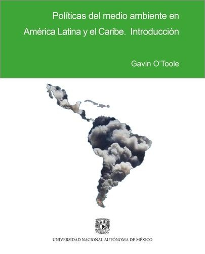Políticas del medio ambiente en América Latina y el Caribe