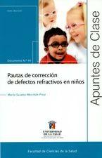 Rev. Apuntes de Clase No.49. Pautas de corrección de defectos refractivos en niños