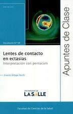 Rev. Apuntes de Clase No.98. Lentes de contacto en ectasias. Interpretación con pentacam