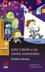 Julito Cabello y los zombis enamorados