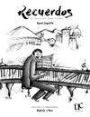 Recuerdos, diecisiete pasillos para piano