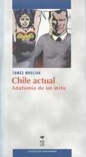Chile actual. Anatomía de un mito