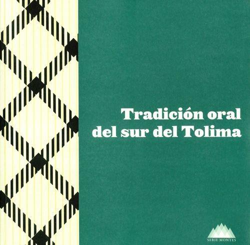 Tradición oral del sur del Tolima | comprar en libreriasiglo.com