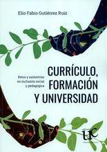 Currículo, formación y universidad. Retos y asimetrías en inclusión social y pedagógica
