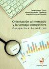 Orientación al mercado y la ventaja competitiva. Perspectiva de análisis   comprar en libreriasiglo.com