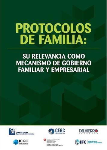 Protocolos de familia: su relevancia como mecanismo de gobierno familiar y empresarial