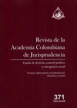 Rev. Academia colombiana de Jurisprudencia No.371. Estado de derecho, control político y emergencia social