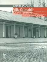 Villa Grimaldi Volumen I. (Cuartel Terranova). Historia, testimonio, reflexión