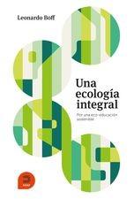 Una ecología integral