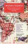 Mujeres viajeras. Política, derechos y aventuras desde miradas pioneras 1864-1920   comprar en libreriasiglo.com
