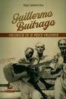 Guillermo Buitrago. Precursor de la música vallenata | comprar en libreriasiglo.com