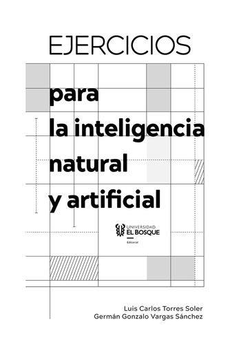 Ejercicios para la inteligencia natural y artificial