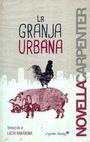 La Granja urbana   comprar en libreriasiglo.com