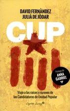 CUP. Viaje a las raíces y razones de las Candidaturas de Unidad Popular