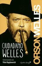 Ciudadano Welles. Conversaciones con Peter Bogdanovich