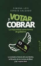 Votar y cobrar. La impunidad como forma de gobierno