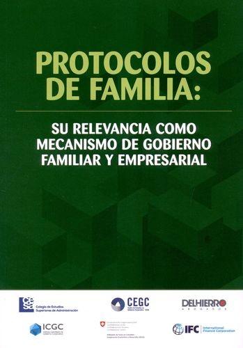 Protocolos de familia: su relevancia como mecanismo de gobierno familiar y empresarial   comprar en libreriasiglo.com