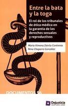 Entre la bata y la toga. El rol de los tribunales de ética médica en la garantía de los derechos sexuales y reproductivos