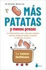 Más patatas y menos prozac
