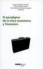 Paradigma de la ética económica y financiera, El