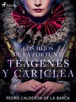 Hijos de la fortuna, Teágenes y Cariclea, Los