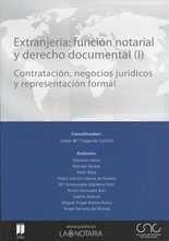 Extranjería: función notarial y derecho documental (I). Contratación, negocios jurídicos y representación formal