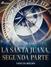La Santa Juana, segunda parte