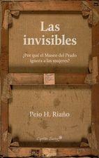 Invisibles. ¿Por qué el Museo del Prado ignora a las mujeres?, Las