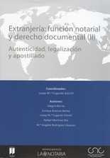 Extranjería: función notarial y derecho documental (II - III - IV)