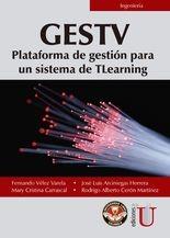 GESTV Plataforma de gestión para un sistema de TLearning