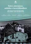 Entre añoranzas, anhelos e incertidumbres. Relatos de adultos mayores del barrio Juan XXIII (Bogotá)   comprar en libreriasiglo.com