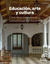 Educación, arte y cultura. Contribuciones desde la Universidad del Rosario   comprar en libreriasiglo.com