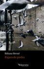 Pájaro de piedra | comprar en libreriasiglo.com