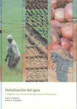 Globalización del agua. Compartir los recursos de agua dulce del planeta